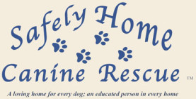 Safely Home Canine Rescue